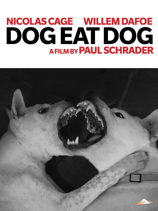 Paul Schrader Dog Eat Dog