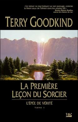 L'Epée de Vérité, tome 1, Terry GOODKIND © Bragelonne